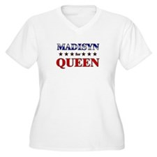 MADISYN for queen T-Shirt