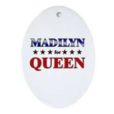 MADILYN for queen Oval Ornament