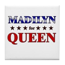 MADILYN for queen Tile Coaster