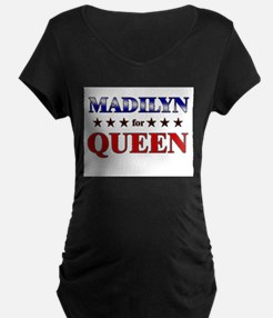 MADILYN for queen T-Shirt