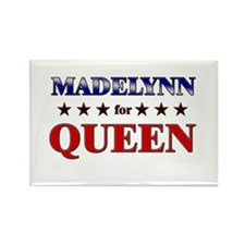 MADELYNN for queen Rectangle Magnet