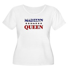 MADELYN for queen T-Shirt