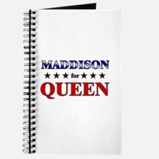MADDISON for queen Journal