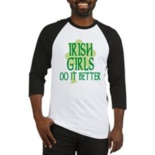 Irish Girls Do it Better Baseball Jersey