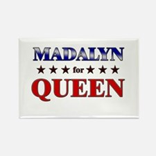 MADALYN for queen Rectangle Magnet