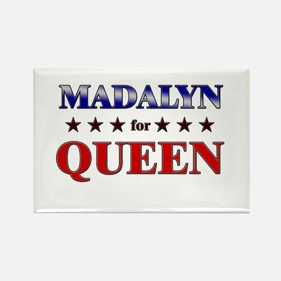 MADALYN for queen Rectangle Magnet