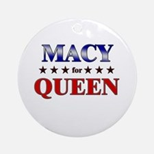 MACY for queen Ornament (Round)