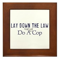 Lay Down The Law Framed Tile