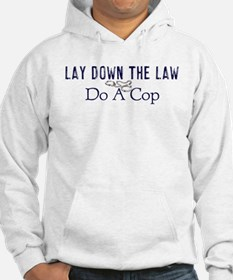 Lay Down The Law Hoodie