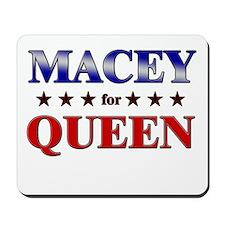 MACEY for queen Mousepad