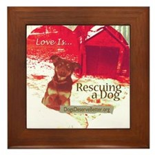 Love is...Rescuing a Dog Framed Tile