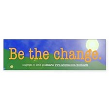 Be the Change Bumper Bumper Sticker