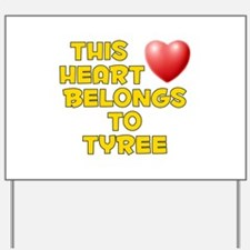 This Heart: Tyree (D) Yard Sign