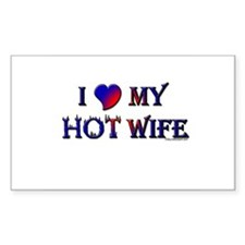 I LOVE MY HOT WIFE Rectangle Decal