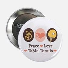 "Peace Love Table Tennis 2.25"" Button"