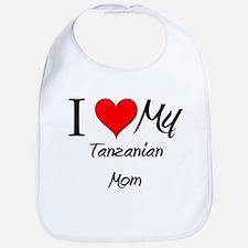 I Love My Tanzanian Mom Bib