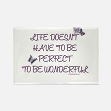 Life doesn't have to be perfect Rectangle Magnet