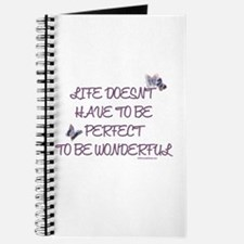Life doesn't have to be perfect Journal