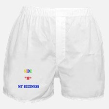 Kids are my business Boxer Shorts