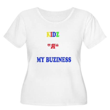 Kids are my business Women's Plus Size Scoop Neck