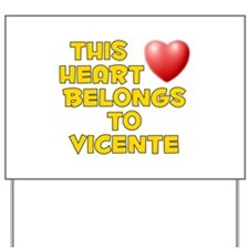 This Heart: Vicente (D) Yard Sign