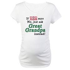 Just Ask Great Grandpa! Shirt