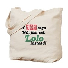 Just Ask Lolo! Tote Bag