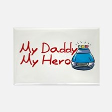 Police - My Daddy My Hero Rectangle Magnet