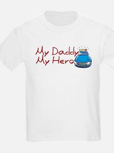 Police - My Daddy My Hero T-Shirt