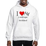 I Heart My Landscape Architect Hooded Sweatshirt