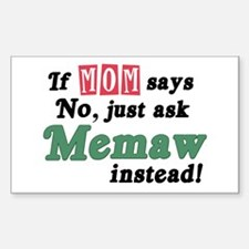 Just Ask Memaw! Rectangle Decal