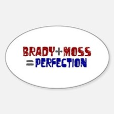 Brady to Moss Perfection Oval Decal