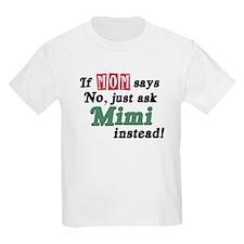 Just Ask Mimi! T-Shirt