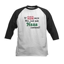 Just Ask Nana! Tee