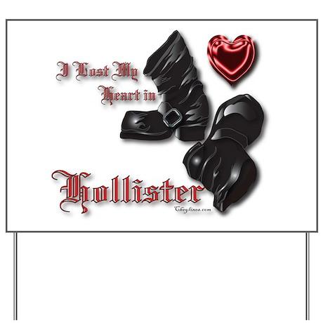 Hollister Valentine Yard Sign