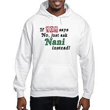 Just Ask Nani! Hoodie