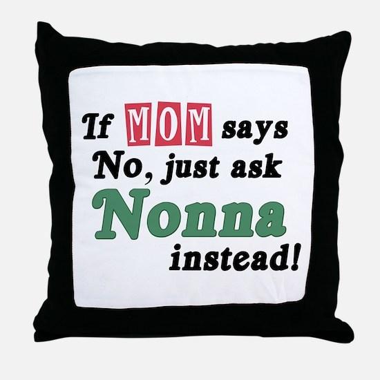 Just Ask Nonna! Throw Pillow