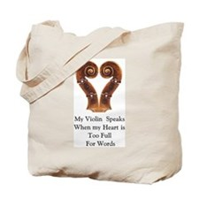 My Violin Speaks Tote Bag