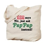 Just Ask PapPap! Tote Bag