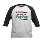 Just Ask PapPap! Kids Baseball Jersey