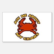 Ask Me About My Crabs Rectangle Decal
