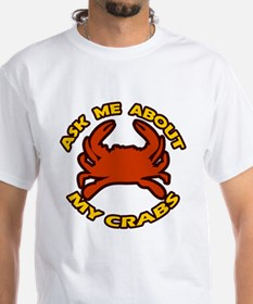 Ask Me About My Crabs Shirt