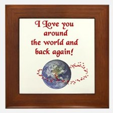 Love You Around the World and Back Framed Tile