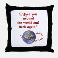 Love You Around the World and Back Throw Pillow