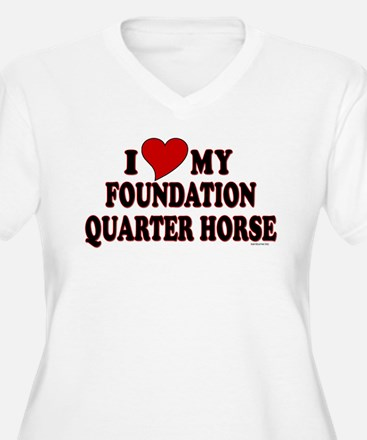 """I Love My Foundation Quarter Horse"" T-Shirt"