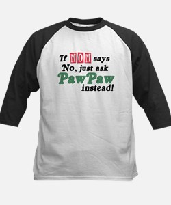 Just Ask PawPaw! Tee