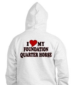 """I Love My Foundation Quarter Horse"" Hoodie"