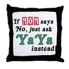 Just Ask YaYa! Throw Pillow