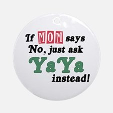 Just Ask YaYa! Ornament (Round)