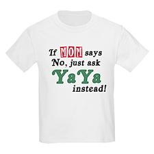 Just Ask YaYa! T-Shirt